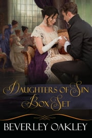 Daughters of Sin Box Set ebook by Beverley Oakley