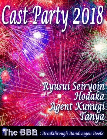 Cast Party 2018 ebook by Ryusui Seiryoin,Agent Kunugi,Tanya,Hodaka
