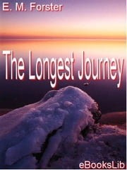 The Longest Journey ebook by Forster, E. M.