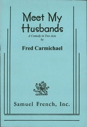 Meet My Husbands ebook by Fred Carmichael