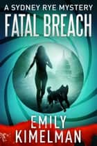 Fatal Breach ebook by
