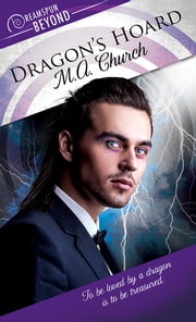 Dragon's Hoard ebook by M.A. Church