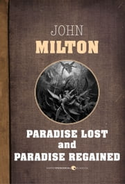 Paradise Lost And Paradise Regained ebook by John Milton