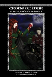 Crone of War - Morrigan's Brood Book II ebook by Heather Poinsett Dunbar,Christopher Dunbar