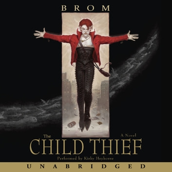 The Child Thief audiobook by Brom