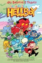 Itty Bitty Hellboy ebook by Art Baltazar, Franco Aureliani, Art Baltazar