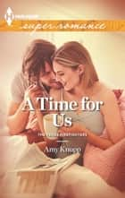 A Time for Us ebook by Amy Knupp