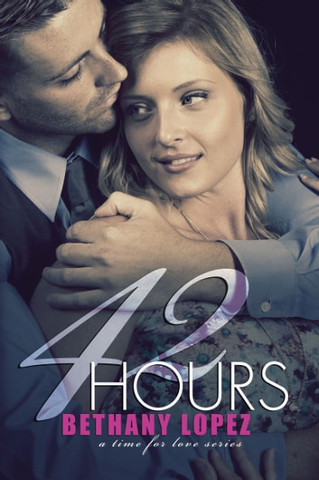 42 Hours ebook by Bethany Lopez