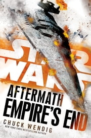 Empire's End: Aftermath (Star Wars) ebook by Kobo.Web.Store.Products.Fields.ContributorFieldViewModel