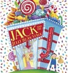 Jack and the Jelly Bean Stalk ebook by Liz Pichon, Rachael Mortimer