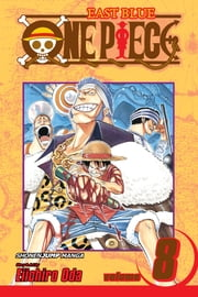 One Piece, Vol. 8 - I Won't Die ebook by Eiichiro Oda,Eiichiro Oda