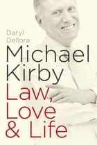 Michael Kirby ebook by Daryl Dellora