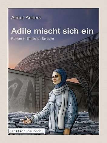 Adile mischt sich ein ebook by Almut Anders