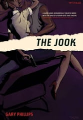 The Jook ebook by Phillips, Gary