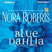 Blue Dahlia audiobook by Nora Roberts