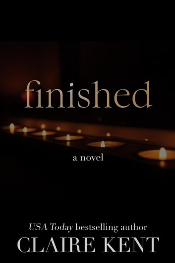 Finished ebook by Claire Kent