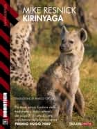 Kirinyaga - Kirinyaga 2 ebook by Mike Resnick, Marco Crosa