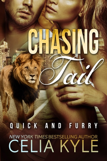 Chasing Tail ebook by Celia Kyle