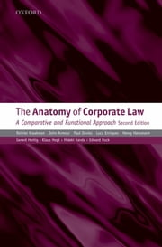 The Anatomy of Corporate Law - A Comparative and Functional Approach ebook by Reinier Kraakman,John Armour,Paul Davies,Luca Enriques,Henry B. Hansmann,Klaus J. Hopt,Hideki Kanda,Edward B. Rock,Gérard Hertig