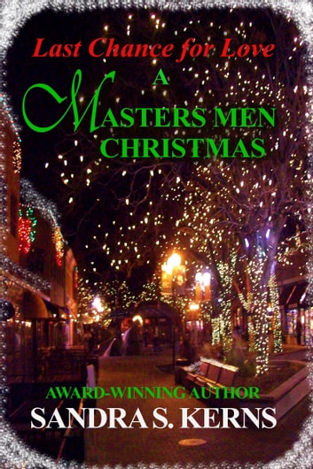 Last Chance For Christmas.Last Chance For Love A Masters Men Christmas Story