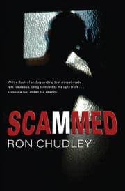 Scammed ebook by Ron Chudley