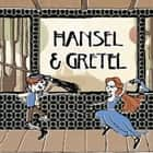 Hansel and Gretel audiobook by Brothers Grimm, Hugh Fraser