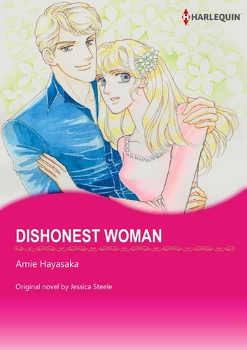 DISHONEST WOMAN - Harlequin Comics ebook by Jessica Steele