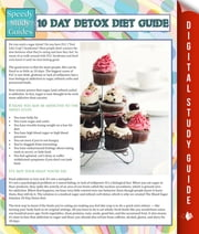 10 Day Detox Diet Guide (Speedy Study Guide) ebook by Speedy Publishing