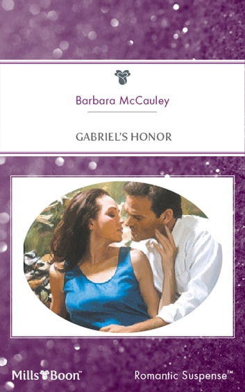 Gabriel's Honor ebook by Barbara McCauley