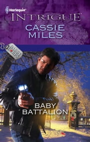 Baby Battalion ebook by Cassie Miles