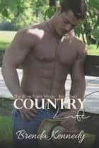 Country Life ebook by Brenda Kennedy