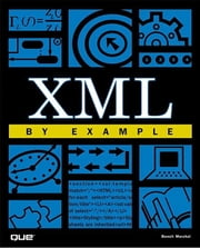 XML by Example ebook by Marchal, Benoit