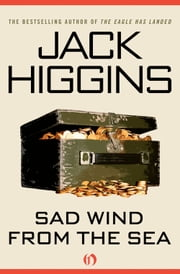 Sad Wind from the Sea ebook by Jack Higgins