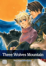 Three Wolves Mountain (Yaoi Manga) ebook by Bohra Naono