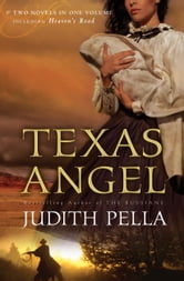 Texas Angel, 2-in-1 ebook by Judith Pella