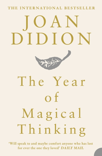 The Year of Magical Thinking ebook by Joan Didion