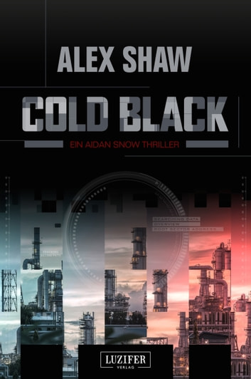 COLD BLACK - Thriller ebook by Alex Shaw