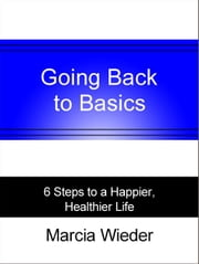 Going Back to Basics ebook by Marcia Wieder