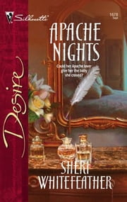 Apache Nights ebook by Sheri WhiteFeather