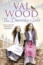 The Doorstep Girls ebook by Val Wood