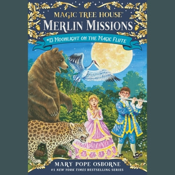 Moonlight on the Magic Flute audiobook by Mary Pope Osborne