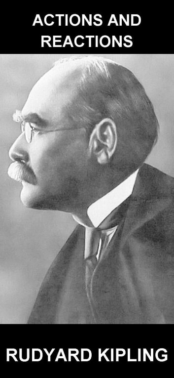 Actions and Reactions [con Glosario en Español] ebook by Rudyard Kipling,Eternity Ebooks