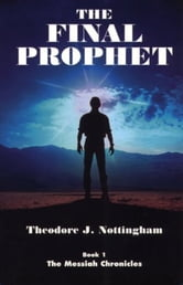 The Final Prophet ebook by Theosis Books