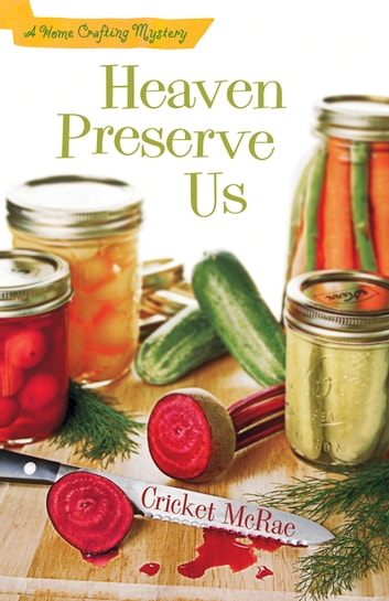 Heaven Preserve Us Ebook By Cricket Mcrae 9780738720197 Rakuten Kobo