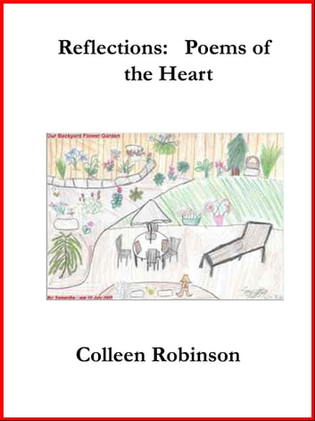 Reflections: Poems from the Heart ebook by Colleen Robinson