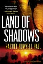 Land of Shadows ebook by Rachel Howzell Hall