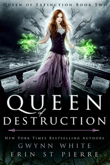 Queen of Destruction - A Dark Sleeping Beauty Fairytale Retelling ebook by Gwynn White,Erin St Pierre