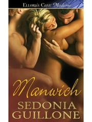 Manwich ebook by Sedonia Guillone