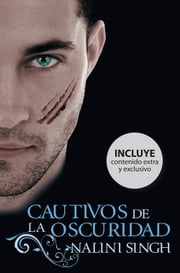 Cautivos de la oscuridad (Psi/Cambiantes 8) ebook by Nalini Singh