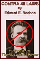 Contra 48 Laws ebook by Edward E. Rochon